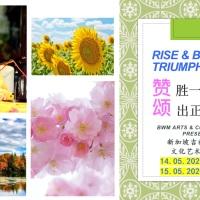 Rise & Be Triumphant 2: GRATITUDE 赞胜一切  颂出正能量 2: 感恩 @ BW MONASTERY 14-15.05.2020