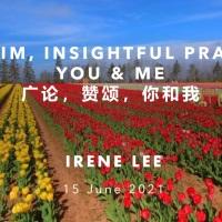 LAMRIM, INSIGHTFUL PRAISES, YOU & ME广论,赞颂,你和我 @BWMonastery 15.6.2021